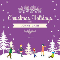 Johnny Cash - Christmas Holidays with Johnny Cash, Vol. 2