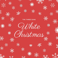 The Three Suns - White Christmas