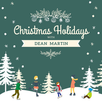 Dean Martin - Christmas Holidays with Dean Martin