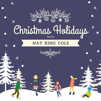 Nat King Cole - Christmas Holidays with Nat King Cole