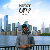 Izzy - Next Up - S3-EP5 (Explicit)