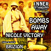 Nicole Victory, Brizion and Inner Standing - Bombs Away