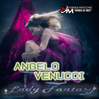 Angelo Venucci - Lady Fantasy (Hüma DJ Mix)