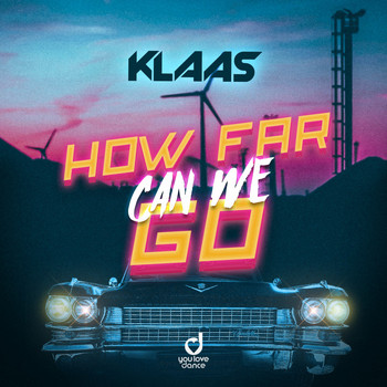 Klaas - How Far Can We Go