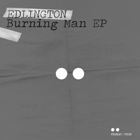Edlington - Burning Man EP