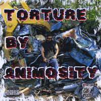 Animosity - Torture By Animosity (Explicit)