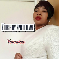 Veronica - Your Holy Spirit Flame