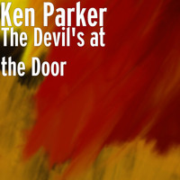 Ken Parker - The Devil's at the Door