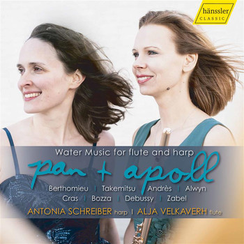 Antonia Schreiber / Alja Velkaverh - Pan & Apoll: Water Music for Flute & Harp