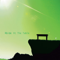 Abide - At the Table