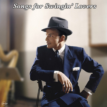 Frank Sinatra - Songs for Swingin' Lovers