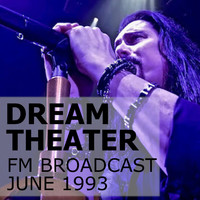Dream Theater - Dream Theater FM Broadcast June 1993