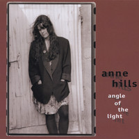Anne Hills - Angle Of The Light