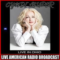 Cyndi Lauper - Live In Ohio (Live)