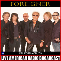 Foreigner - California Cruzin (Live)