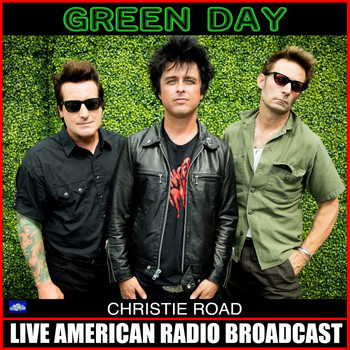 Green Day - Christie Road (Live)