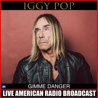 Iggy Pop - Gimme Danger (Live)
