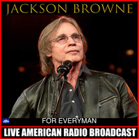 Jackson Browne - For Everyman (Live)