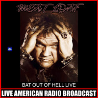 Meat Loaf - Bat Out Of Hell Live (Live)
