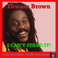 Dennis Brown - I Can't Stand It (Live)
