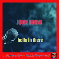John Prine - Hello in There (Live)