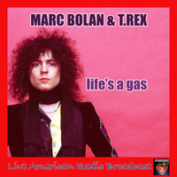 Marc Bolan & T.Rex - Life's A Gas (Live)