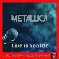 Metallica - Live in Seattle (Live)