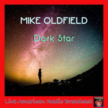 Mike Oldfield - Dark Star (Live)