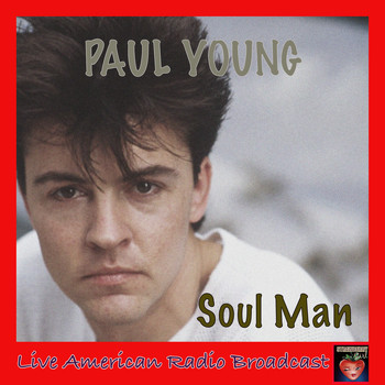 Paul Young - Soul Man (Live)