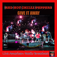 Red Hot Chili Peppers - Give It Away (Live)