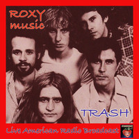 Roxy Music - Trash (Live)