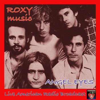 Roxy Music - Angel Eyes (Live)
