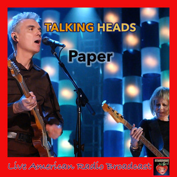 Talking Heads - Paper (Live)