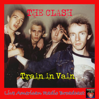 The Clash - Train In Vain (Live)