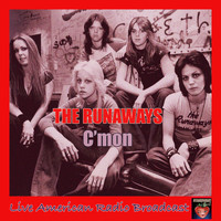 The Runaways - C'mon (Live)