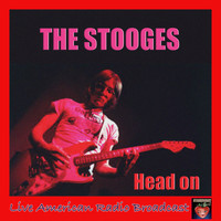 The Stooges - Head On (Live)