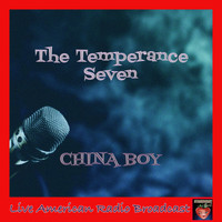 The Temperance Seven - China Boy (Live)