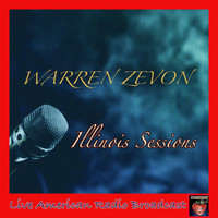 Warren Zevon - Illinois Sessions (Live)