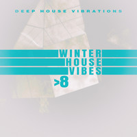 Various Artists - Winter House Vibes > 8
