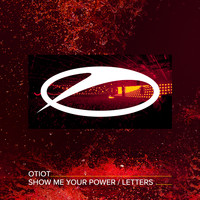 OTIOT - Show Me Your Power / Letters