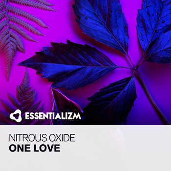 Nitrous Oxide - One Love