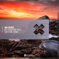 Ana Criado - In A Thousand Skies (Dan Stone Remix)