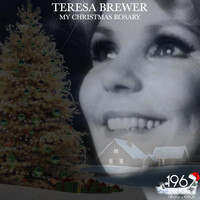 Teresa Brewer - My Christmas Rosary