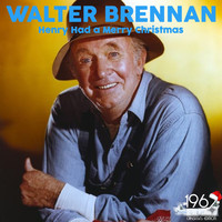 Walter Brennan - Henry Had a Merry Christmas