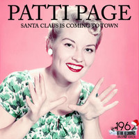 Patti Page - Santa Claus Is Coming to Town
