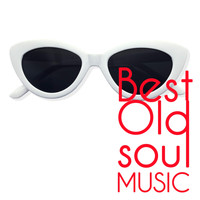 Various Artists - Best Old Soul Music (The Hits Soul Oldies, R&B and Motown Music)
