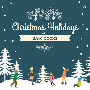 Sam Cooke - Christmas Holidays with Sam Cooke