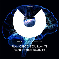 Francesco Squillante - Dangerous Brain EP