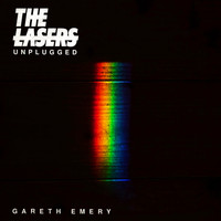 Gareth Emery - THE LASERS (Unplugged)
