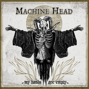 Machine Head - My Hands Are Empty (Explicit)